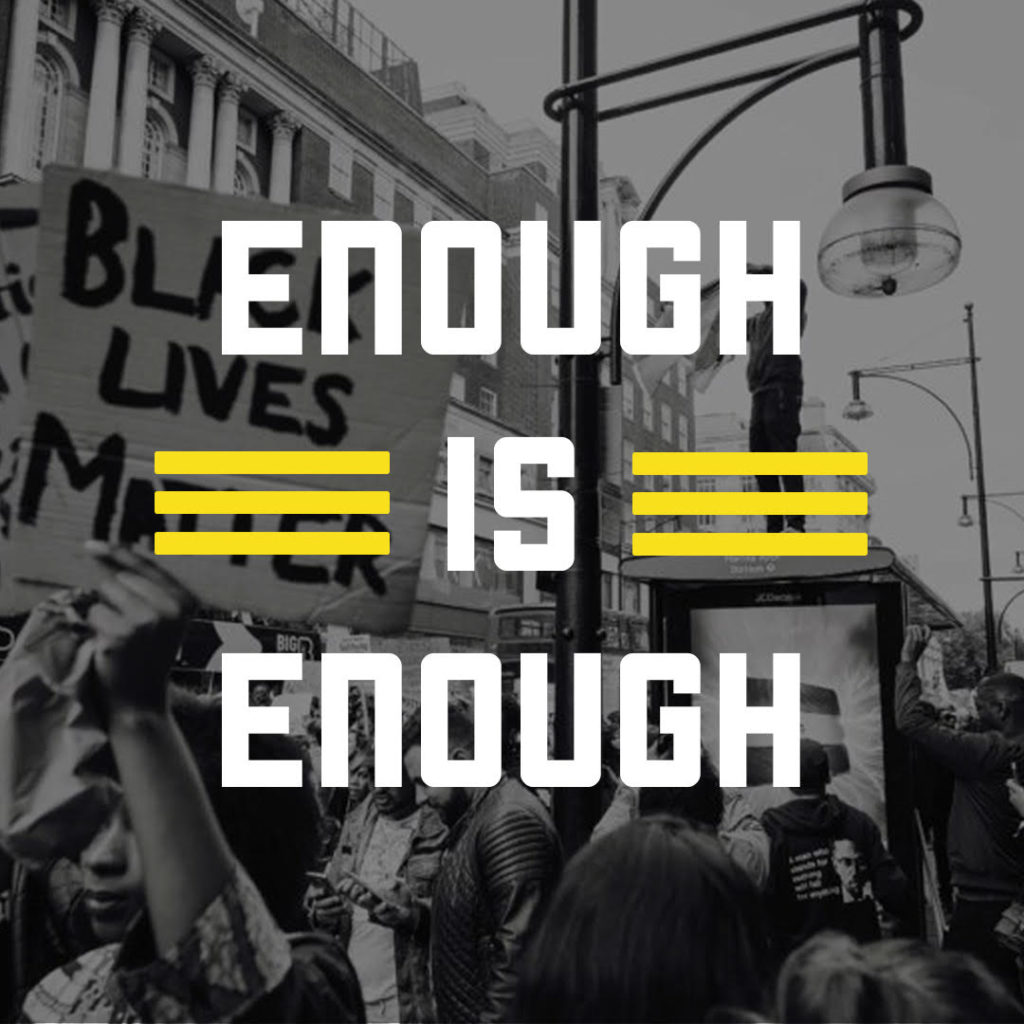 BLM Enough is Enough